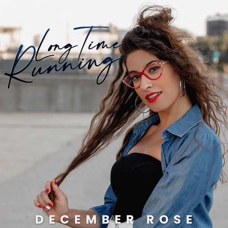"""December Rose - """"Long Time Running"""" song cover"""