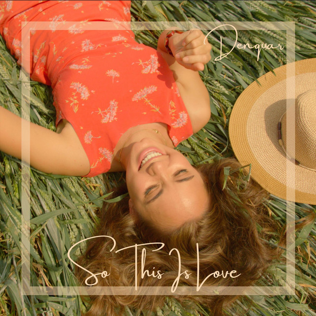 "Denquar - ""So This Is Love"" song cover art"