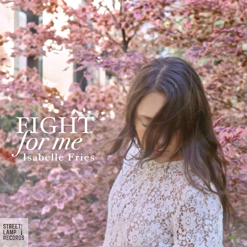 """Isabelle Fries - """"Fight for Me"""" song cover art"""