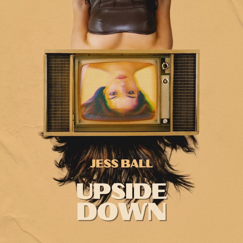 Jess Ball - Upside Down song cover art