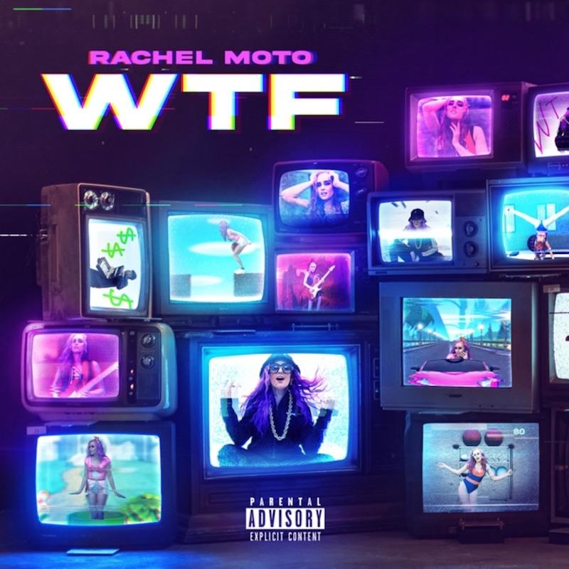 """Rachel Moto - """"Wtf"""" song cover art"""