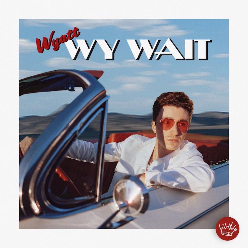 "WYATT - ""Wy Wait"" EP cover art"