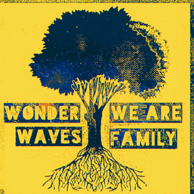 """Wonder Waves - """"We Are Family"""" song cover art"""