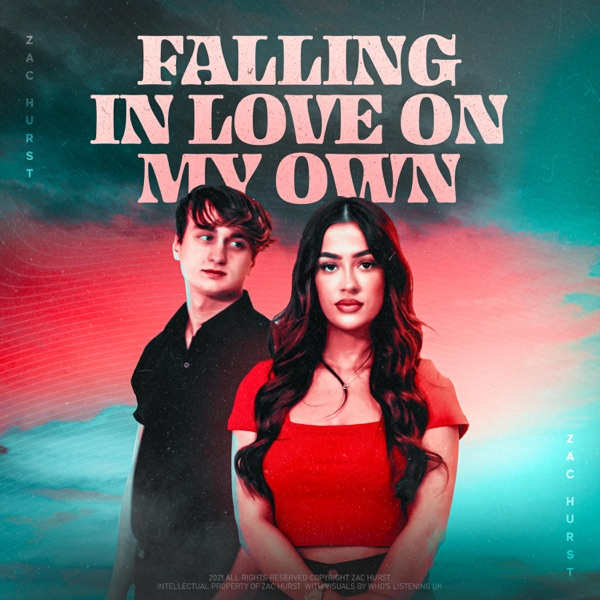 """Zac Hurst - """"Falling In Love On My Own"""" song cover art"""
