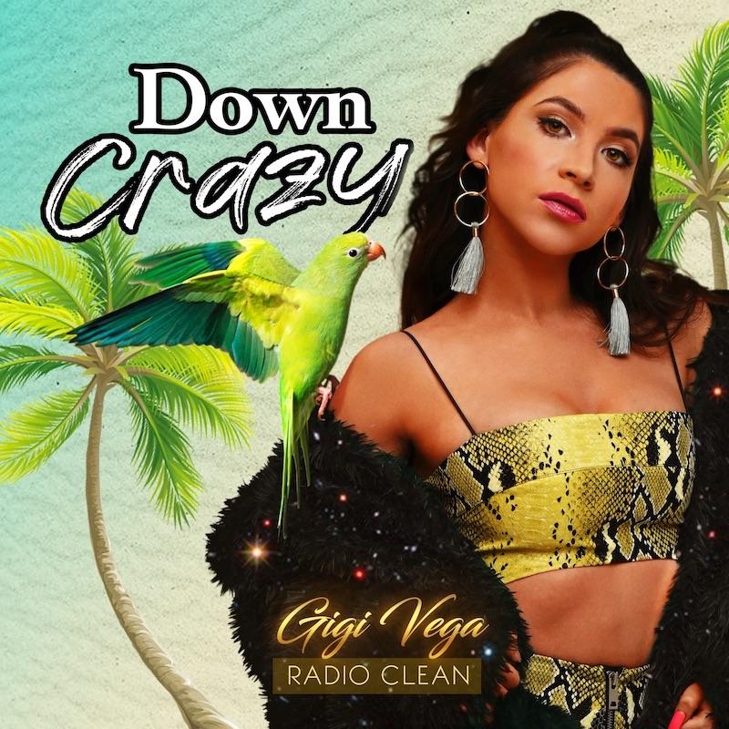 """Gigi Vega - """"Down Crazy"""" song cover"""
