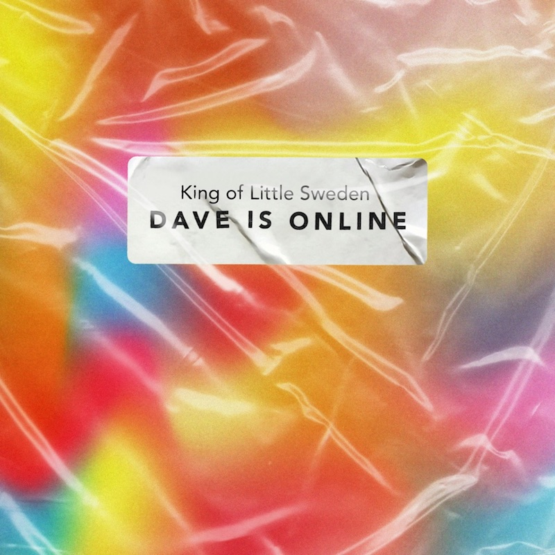 """King of Little Sweden - """"Dave Is Online"""" song cover art"""