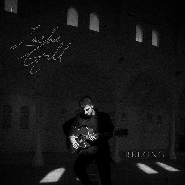 """Lachie Gill - """"Belong"""" song cover"""