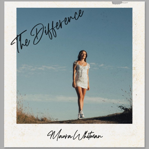 """Maura Whitman - """"The Difference"""" song cover"""