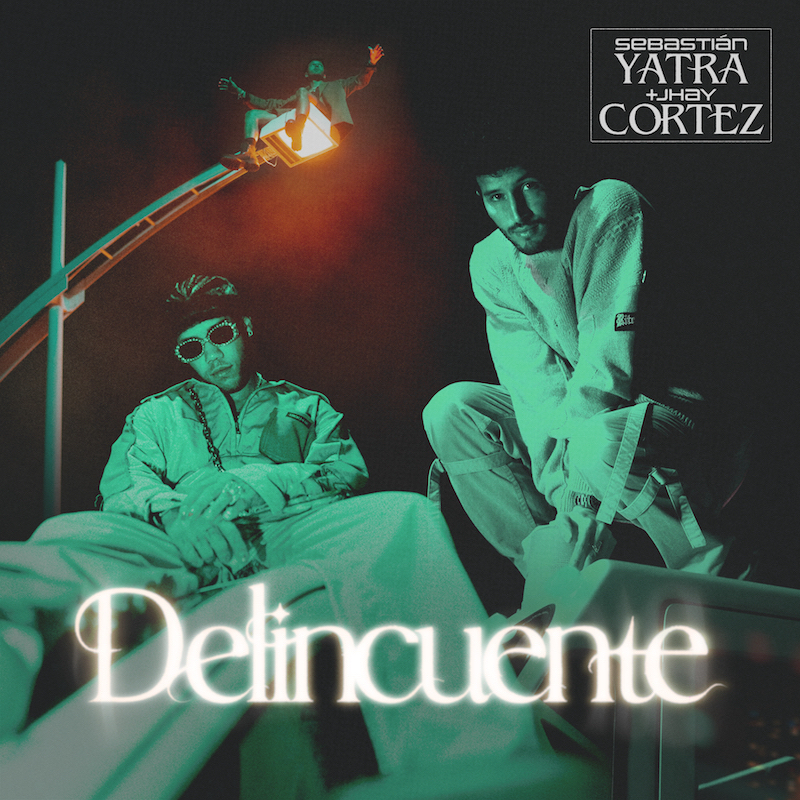 """Sebastián Yatra and Jhay Cortez - """"Delincuente"""" song cover"""