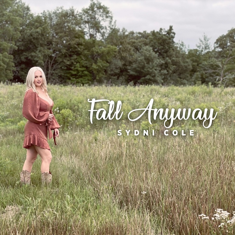 """Sydni Cole - """"Fall Anyway"""" song cover art"""