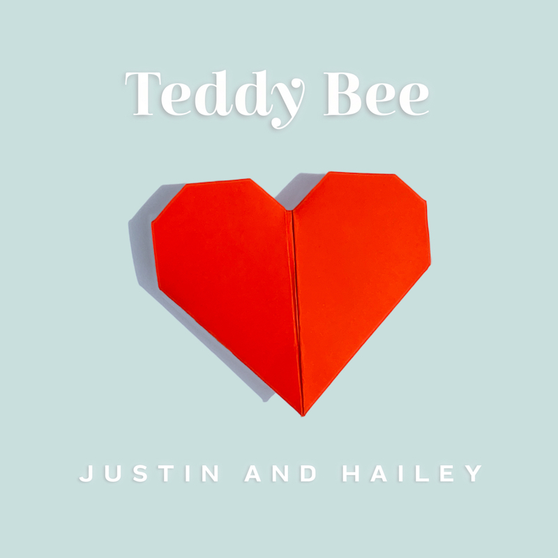 """Teddy Bee - """"Justin and Hailey"""" single cover art"""