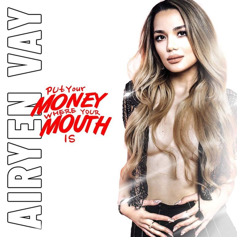 """Airyen Vay - """"Put Your Money Where Your Mouth"""" song cover"""