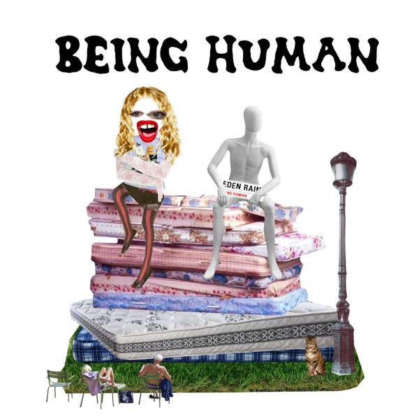 """Eden Rain - """"Being Human"""" song cover art"""