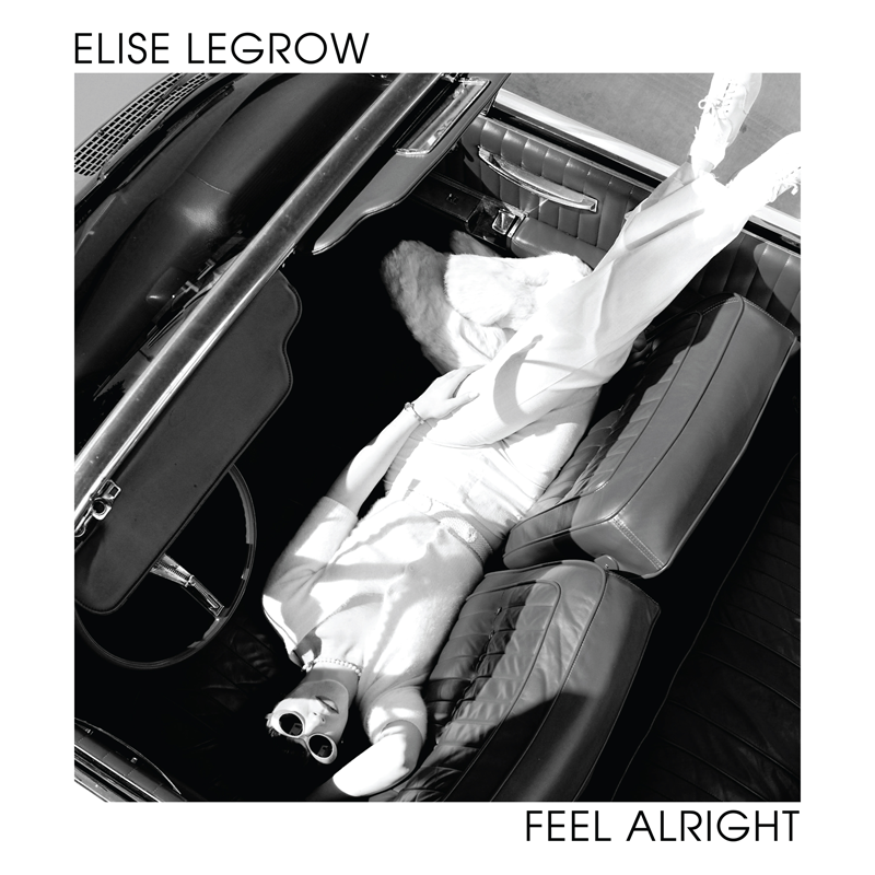 """Elise LeGrow - """"Feel Alright"""" song cover"""