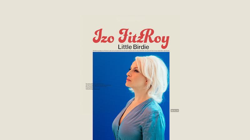 """Izo FitzRoy - """"Little Birdie"""" cover"""