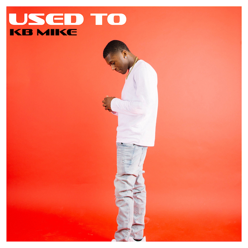 """KB Mike - """"Used To"""" song cover"""