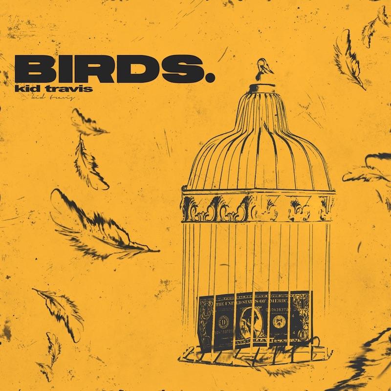 "Kid Travis - ""Birds"" song cover art"