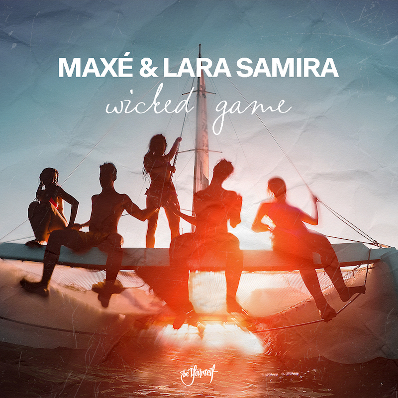 """Maxé and Lara Samira - """"Wicked Game"""" song cover art"""