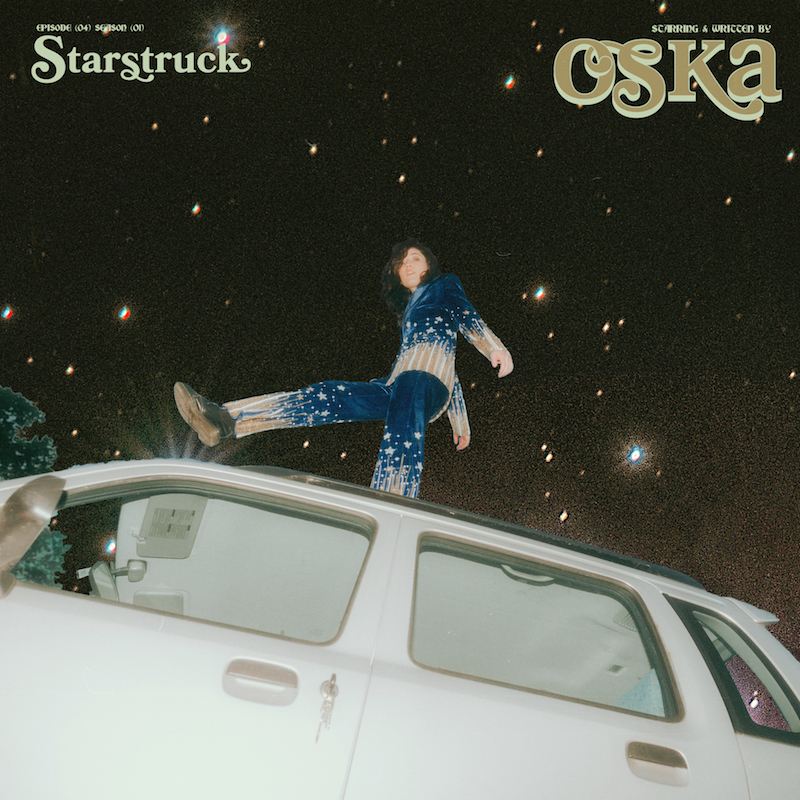 OSKA - Starstruck song cover art
