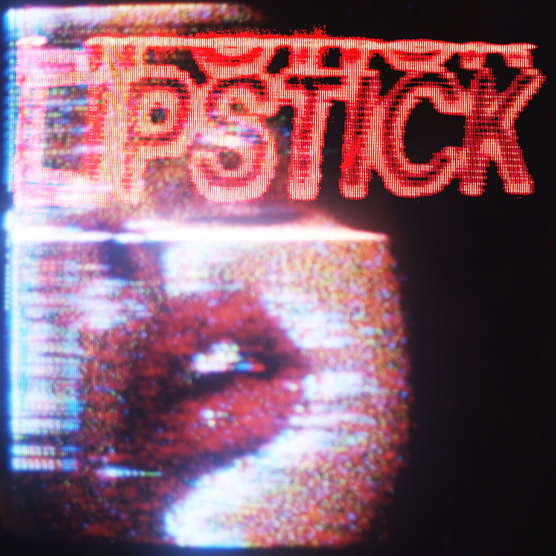 """Penny Lame """"LIPSTICK"""" song cover art"""