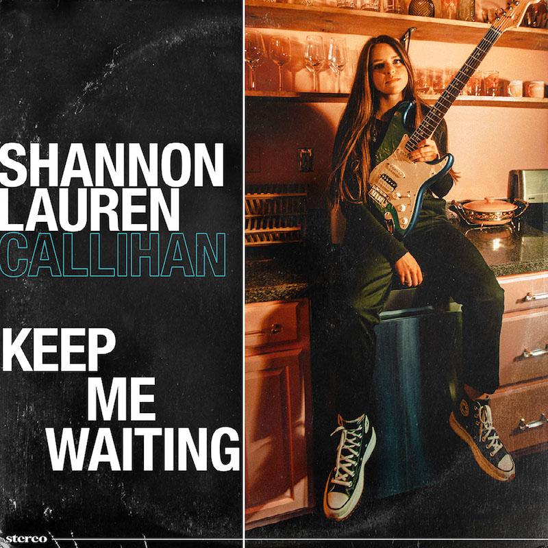 "Shannon Lauren Callihan - ""Keep Me Waiting"" song cover art"