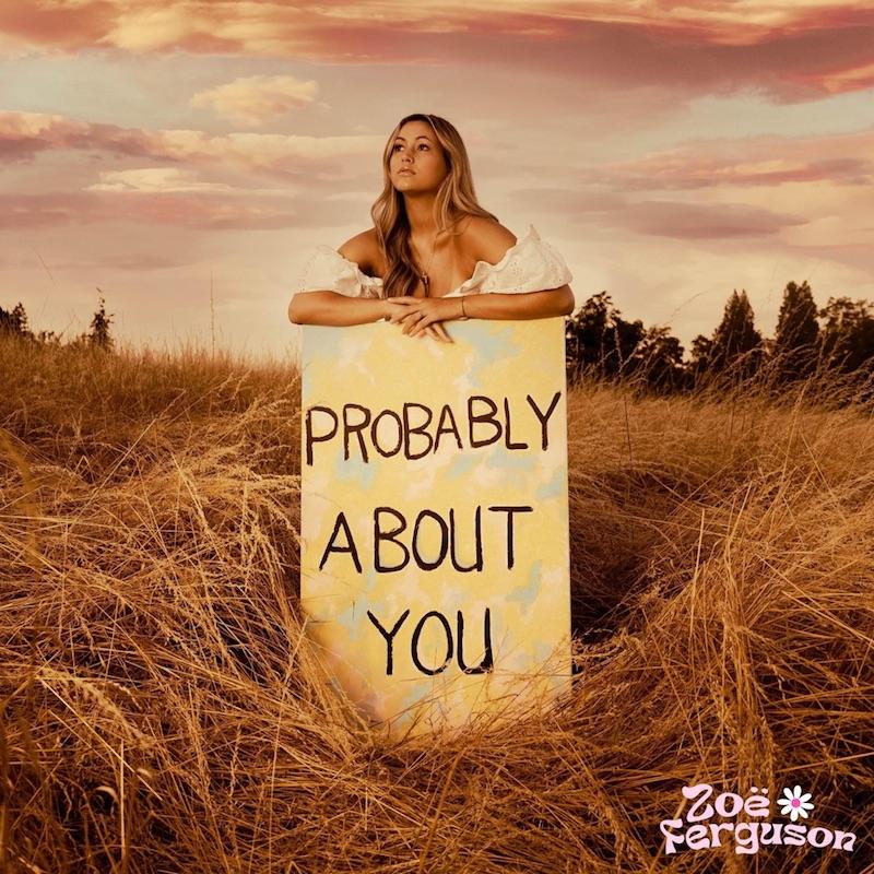 "Zoë Ferguson - ""Probably About You"" EP cover"
