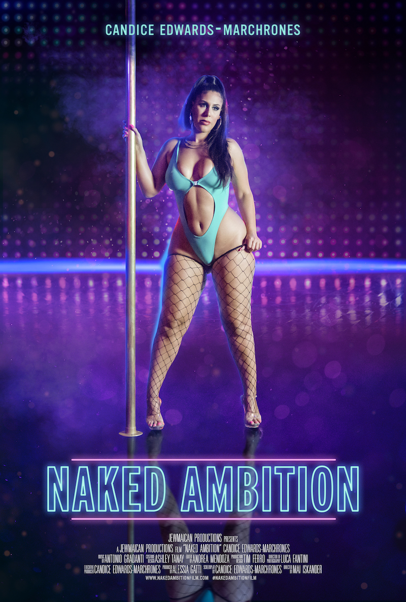 """Candice Edwards-Marchrones - """"Naked Ambition"""" short film"""