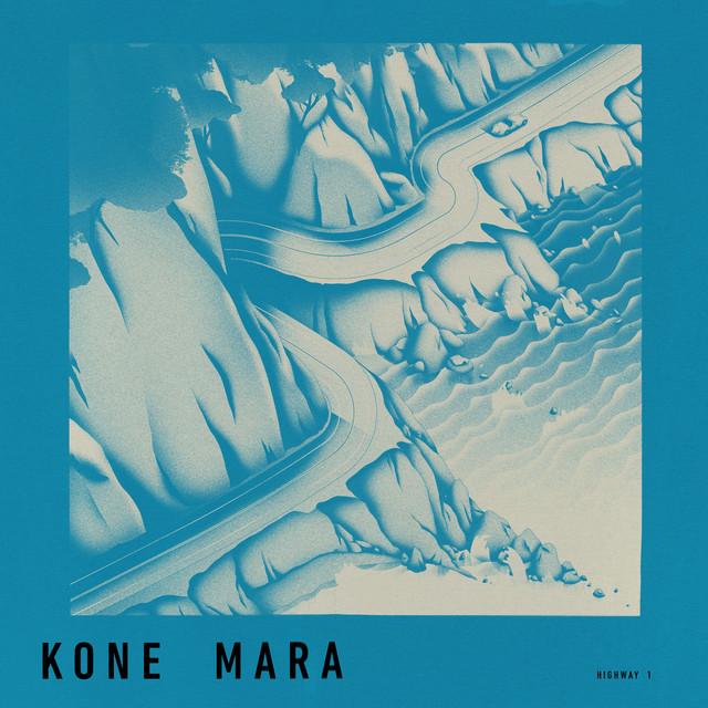 "Kone Mara - ""Highway 1"" song cover art"