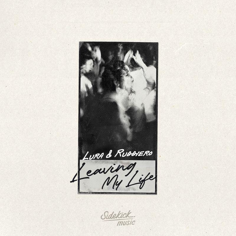 "Lura & Ruggiero - ""Leaving My Life"" song cover art"
