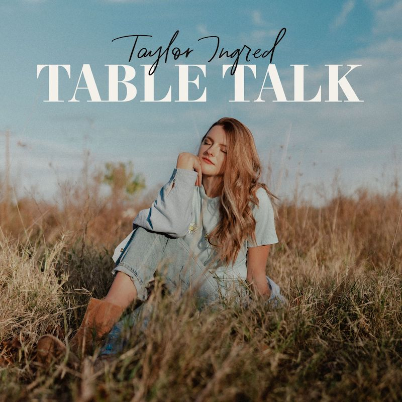 """Taylor Ingred - """"Table Talk"""" EP cover"""